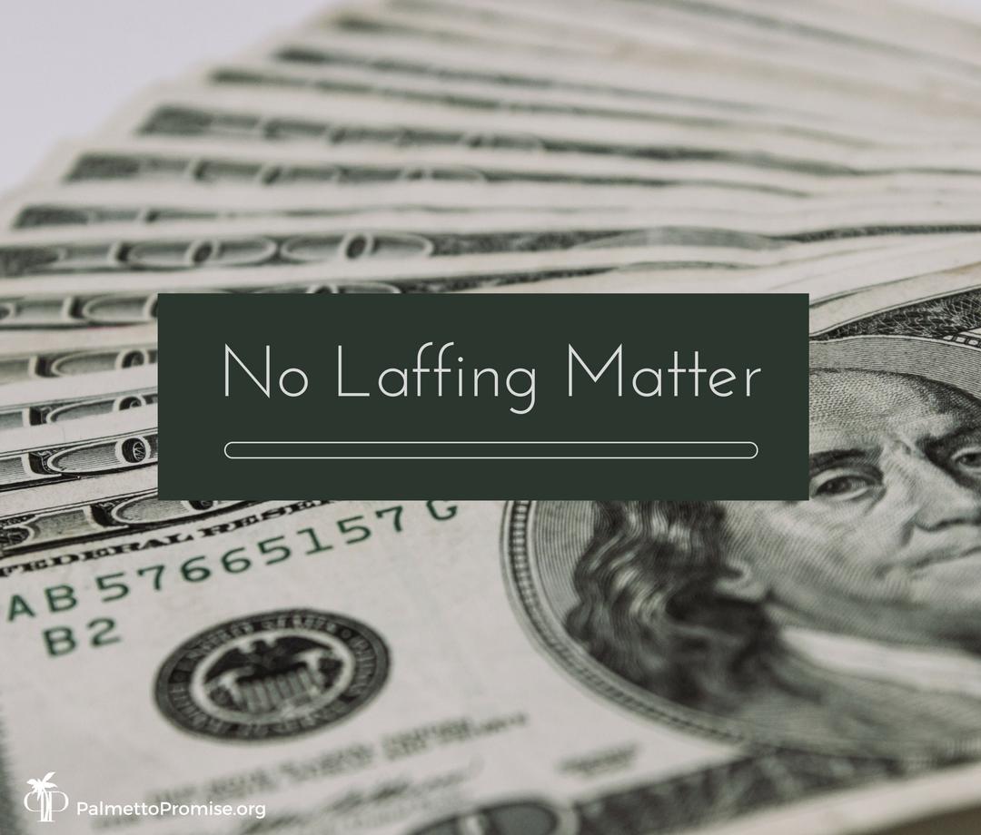No Laffing Matter